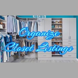 Other - Organize Closet Listings